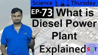 Science Thursday Ep73 (Diesel Power plant Explained)