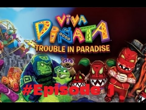 #Episode 1 Viva Pinata Trouble in Paradise