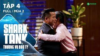 Shark Tank Việt Nam : Thương Vụ Bạc Tỷ Mùa 2 Tập 4 Full HD