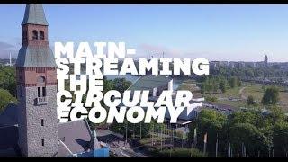 World Circular Economy Forum 2017: Mainstreaming the circular economy