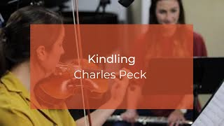 """Kindling,"" by Charlie Peck"