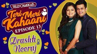 Madhubala aka Drashti Dhami and Neeraj Khemkas love story  Teri Meri Kahaani - Episode 13