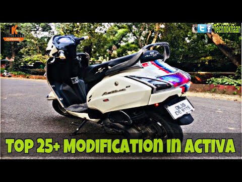 Top 25 Modification In Honda Activa by Technokhan || Modified Activa || Must watch