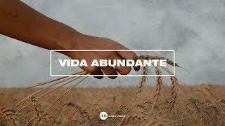 Vida Abundante - Apa. Rosangela | 18/03