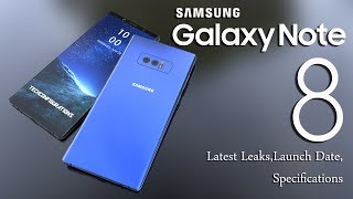 Samsung Galxy Note 8 Latest Image leaks,Official Launch date & Specifications