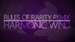 Rules of Rarity (Harmonic Wind Remix)