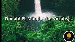 Donald Ft Mlindo The Vocalist - Ngyazfela Lyrics