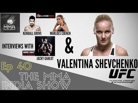 The MMA India Show Ep 40 : The Valentina Shevchenko Interview
