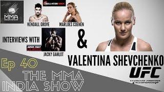 The MMA India Show Ep 40