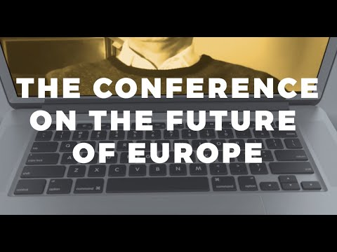 The Conference on the Future of Europe: How to reflect the new reality?