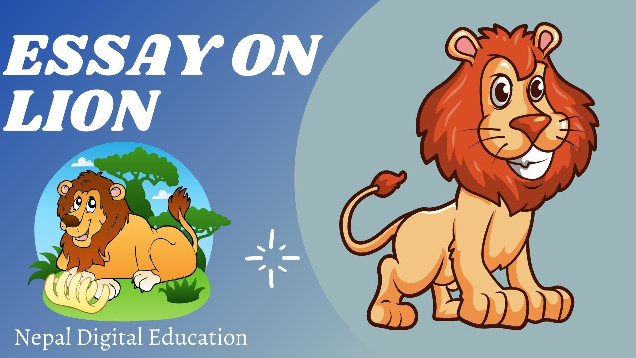 Essay On The Lion In English Speech On The Lion   Youtube Essay On The Lion In English Speech On The Lion