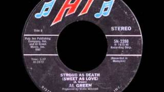 Watch Al Green Strong As Death sweet As Love video