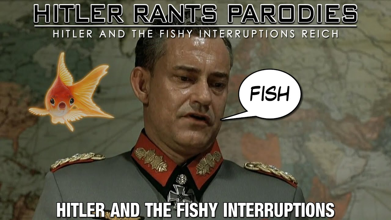 Hitler and the fishy interruptions