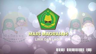 Mars Madrasah (Lirik dan Lagu)