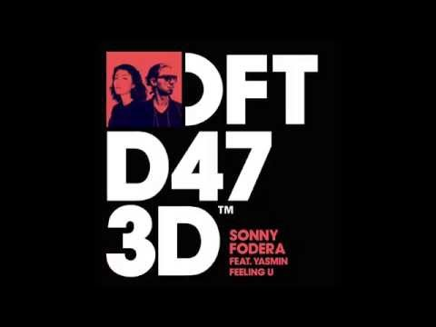 Sonny Fodera Feat Yasmin 'Feeling U' (Club Mix)