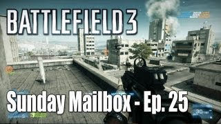 Battlefield 3: Ac130 Problems & Armored Kill Bush Wookies - Sunday Mailbox Ep. 25