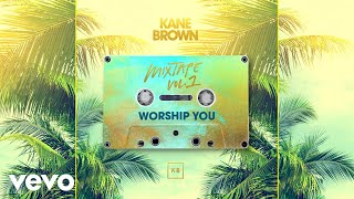 Kane Brown - Worship You (Audio)