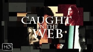 Caught in the Web I Short Film by Vandana Sajnani