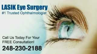 Lasik Eye Surgery Michigan   248-230-2188   Best Laser Eye Surgeon