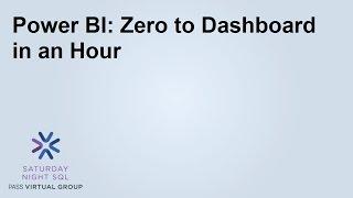Power BI  Zero to Dashboard in an Hour