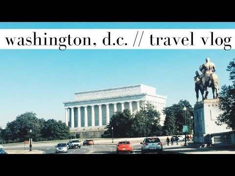 Washington, D.C. Travel Vlog | Follow Me Around My Home City