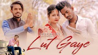 Lut Gaye | ft-Viru & Kanak | Jubin N | Manoj M | Bhashan K | Tanishk B | LoveHURT Thumb
