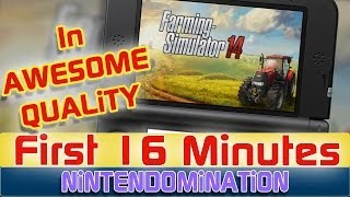 3DS - Farming Simulator 2014 - First 16 Minutes (Landwirtschafts Simulator 2014)