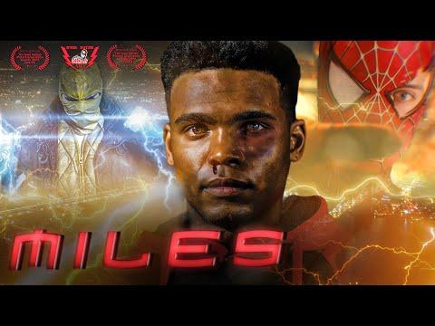 MILES: A Spider-Man Fan Film (2020)