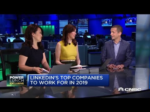 These Are LinkedIn's Top Companies To Work For In 2019