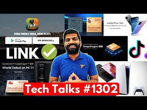 Tech Talks #1302 – PUBG Mobile India Direct Link, iPhone No Camera, Snapdragon 888, S21 Price, PS5