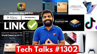 Tech Talks #1302 - PUBG Mobile India Direct Link, iPhone No Camera, Snapdragon 888, S21 Price, PS5