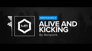 Скачать Nonpoint Alive And Kicking HD