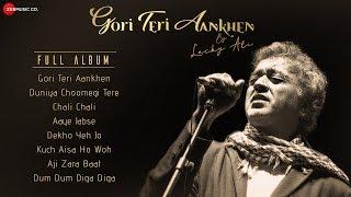 Gori Teri Aankhen Kahe - Full Album | Lucky Ali | Kavita Krishnamurthy | Alka Yagnik | Hariharan