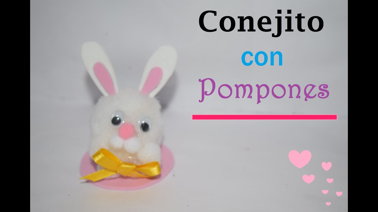 Conejo con pompones rabbit whith pompons youtube for Manualidades de conejos
