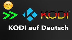 Kodi Sprache umstellen (Fire TV Stick / Deutsch)