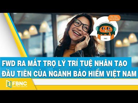 FWD ra mắt trợ lý công nghệ sử dụng trí tuệ nhân tạo đầu tiên của ngành bảo hiểm Việt Nam | FBNC