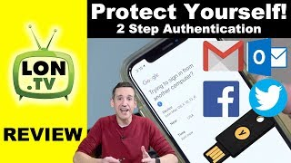 How to Protect Yourself from Hacking / Phishing : Two Step Verification, YubiKeys and More!