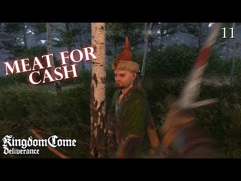 Kingdom Come: Deliverance - Part 11 - Meat For Cash!