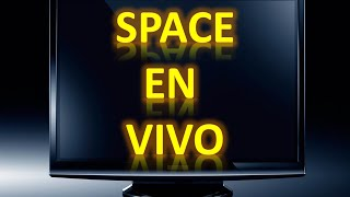 Video Space En Vivo | Canal Space En Vivo | Space Online | Tv Online | Television | Tv Y Dinero download MP3, 3GP, MP4, WEBM, AVI, FLV November 2017