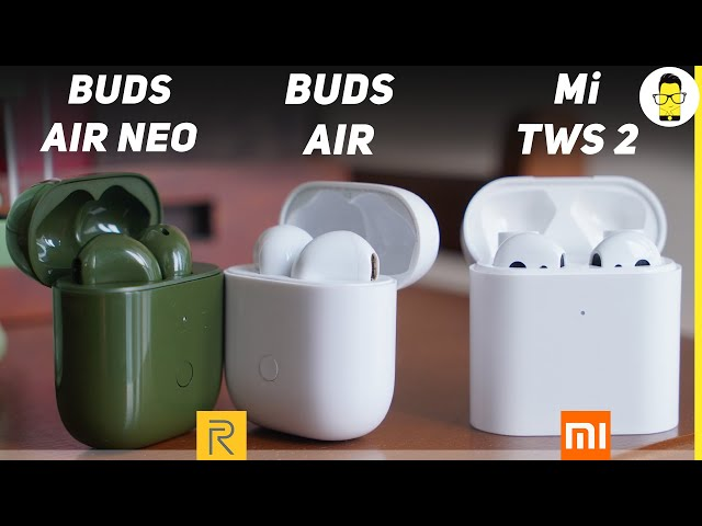Realme Buds Air Neo vs Buds Air vs Mi TWS 2 - which one to buy? | best TWS earbuds under 5000?