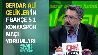 Serdar Ali Çelikler Fenerbahçe 5-1 Konyaspor maçı yorumları - Pazar Akşamı Futbol 27.10.2019