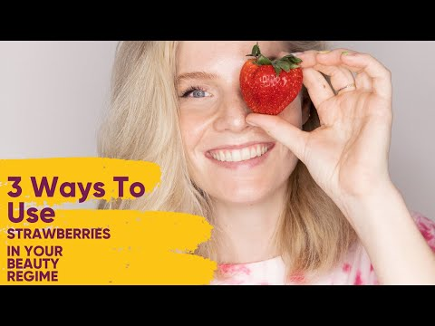 🍓3 ways to add strawberries to your summer beauty regime🍓