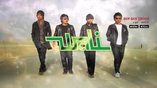 Wali - Baik Baik Sayang (Official Video Lyrics) #lirik