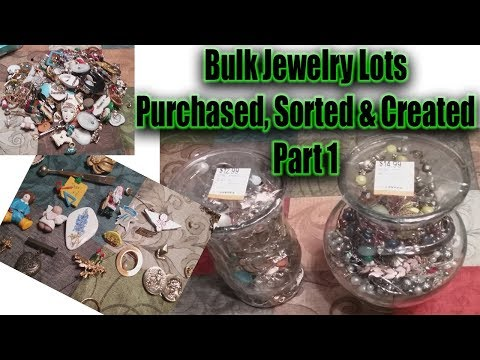Bulk Jewelry Lots Part 1 - How to Purchase, Sort & Create for Amazon Ebay Online reselling