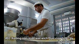 #03 Đột nhập xưởng sản xuất xúc xích Đức của ông Tây ở Sài Gòn | Du Lịch Bụi | Zen Nguyễn 2019