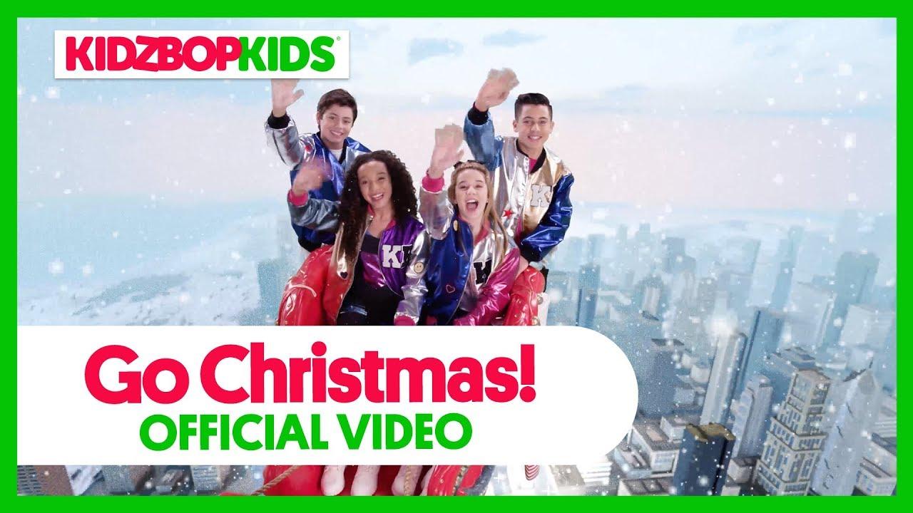 KIDZ BOP Kids - Go Christmas (Official Music Video) [KIDZ BOP ...