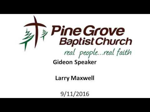 9 11 2016  Gideon Speaker   Larry Maxwell
