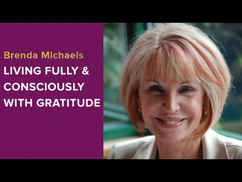 Living Fully and Consciously with Gratitude - Brenda Michaels Conversation with Women For One