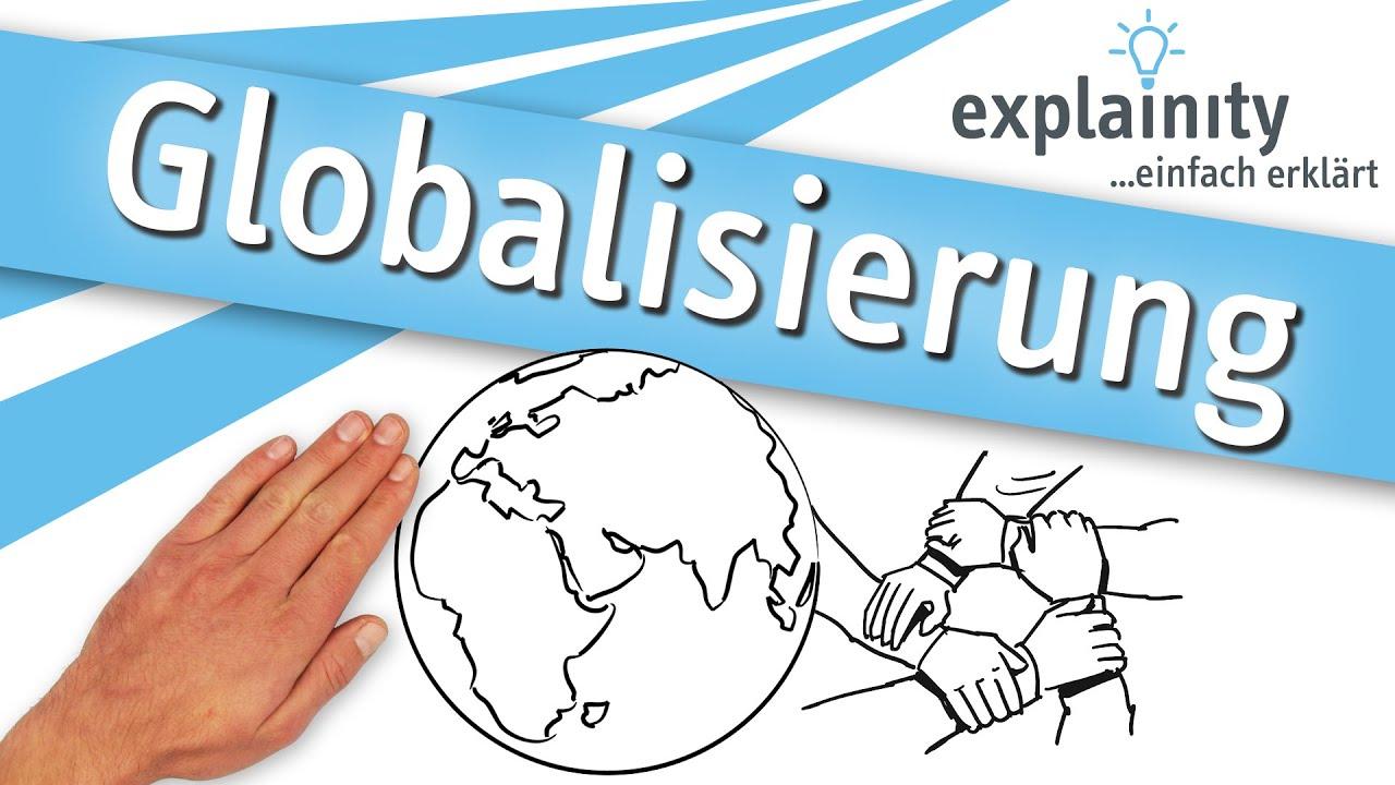 Globalisierung Einfach Erklart Explainity Erklarvideo