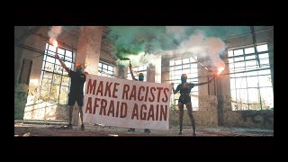 ZSK - Make Racists Afraid Again (Official Video)